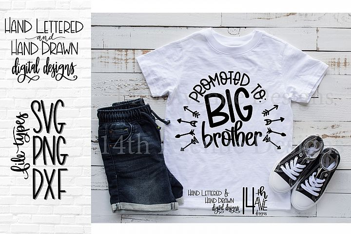 Promoted To Big Brother SVG, Hand Lettered, Big Brother, P