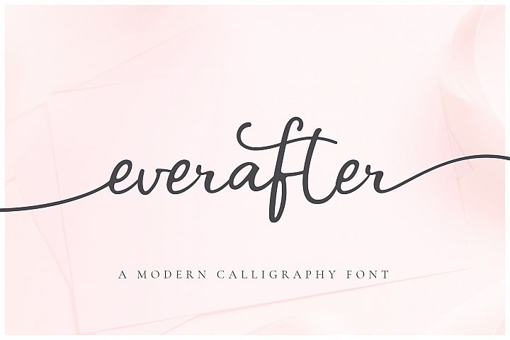 Ever After | A Modern Calligraphy Font