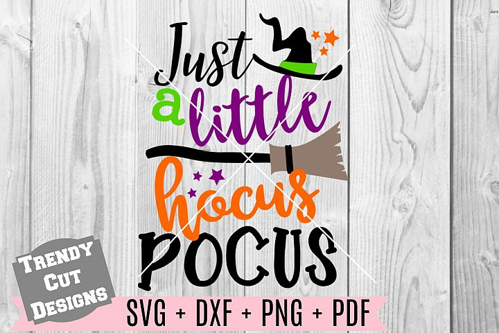 Just a little Hocus Pocus SVG DXF PDF PNG