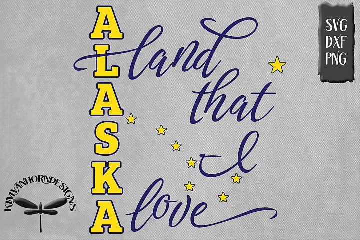 Alaska Land That I Love
