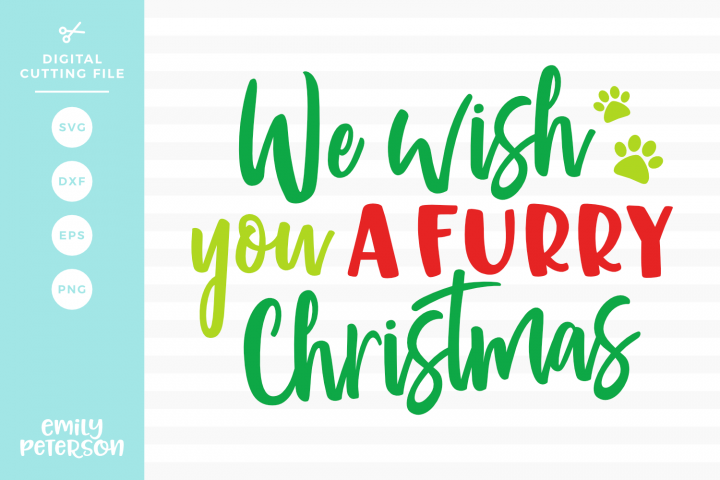 We Wish You A Furry Christmas SVG DXF EPS PNG