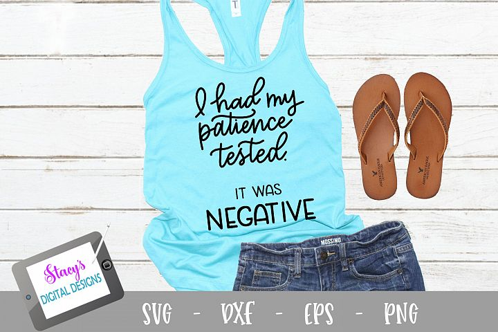 I had my patience tested SVG - Design 2 - Funny SVG