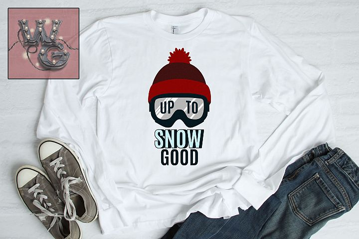 Snow Ski Mask Up To Snow Good SVG DXF PNG JPEG Comm