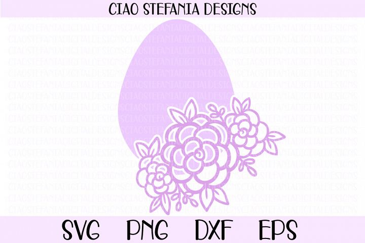 Easter Egg Flowers Easter Shirt SVG Cut File