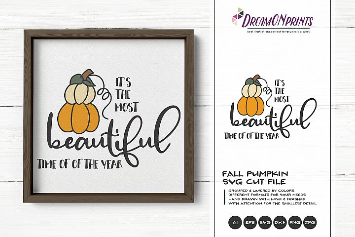 Most Beautiful Time of the Year   Pumpkins SVG   Fall SVG