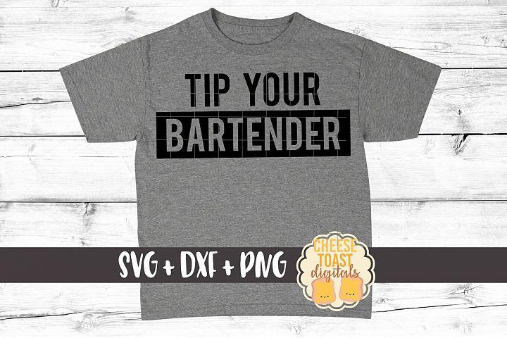 Tip Your Bartender - Funny Bartender SVG PNG DXF Cut Files