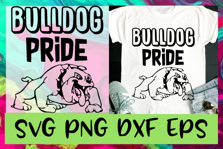 Bulldog Pride Mascot SVG PNG DXF & EPS Design & Cut Files