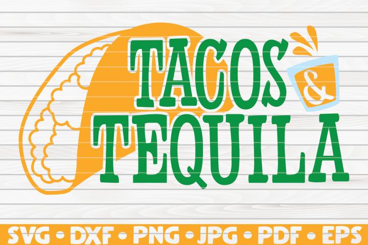 Tacos and Tequila SVG | Cinco de Mayo