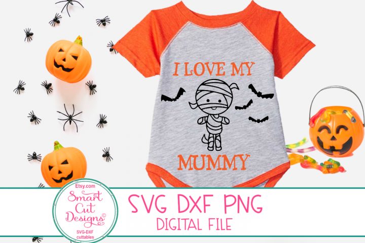 I Love My Mummy SVG, Halloween Girl SVG, Baby,1st Halloween