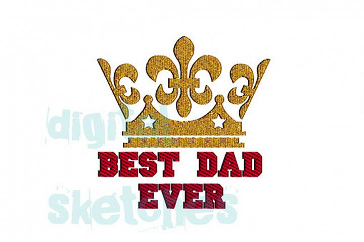 Saying Best Dad Ever Fathers Day King Fleur De Lis Crown