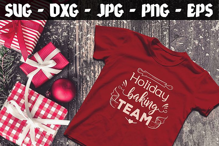Holiday Baking Team SVG DXF EPS Christmas Baking SVG