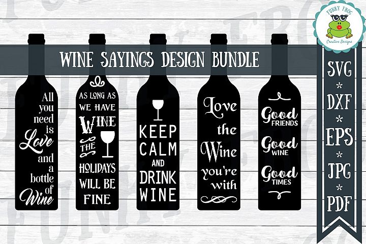 Wine Sayings Design Bundle Cut Files SVG, DXF, EPS, JPG, PDF