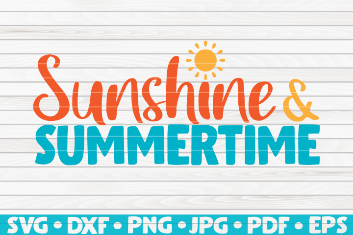 Sunshine and Summertime SVG | Summertime Vector