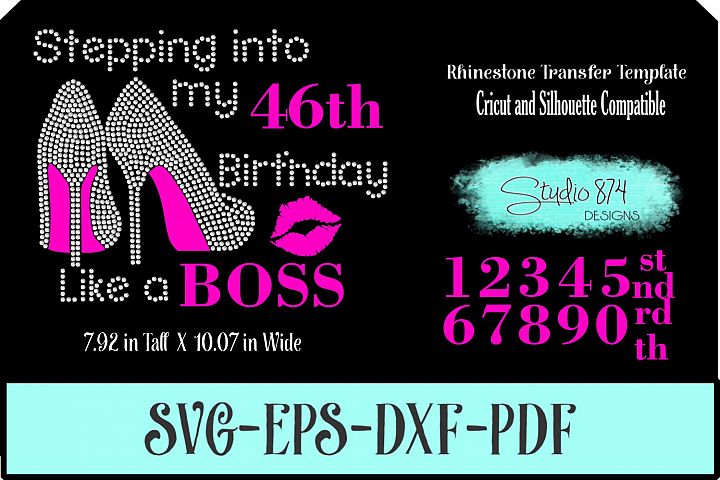Stepping into My Birthday Rhinestone Vinyl SVG - Like a Boss