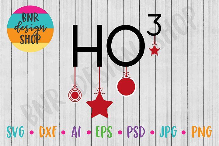 Christmas SVG, Ho Ho Ho SVG, SVG Files, DXF Files