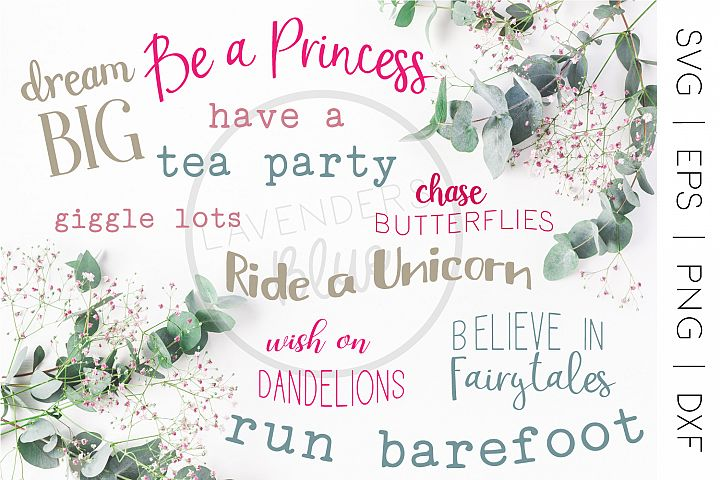 Be a Princess   Little Girl Quote Bundle   9 SVQ Quotes
