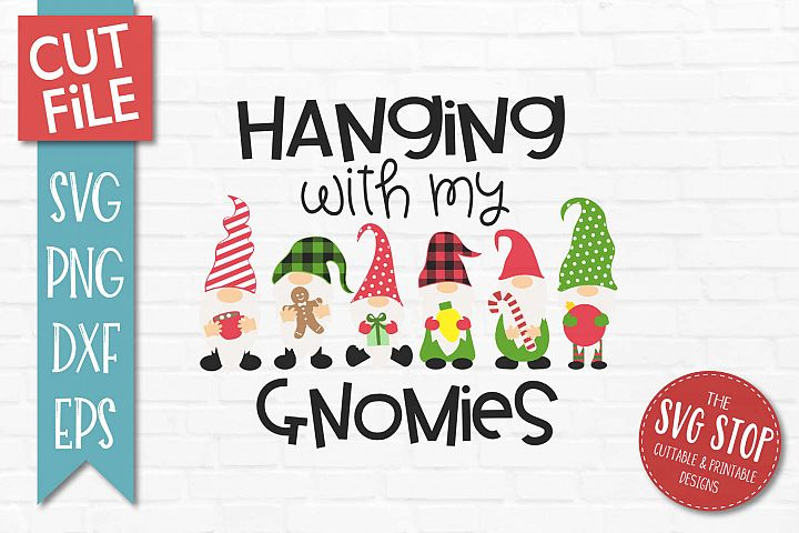 Hanging With My Gnomies SVG, PNG, DXF, EPS