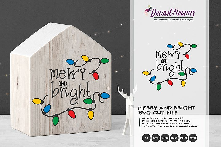 Merry and Bright SVG | Christmas Lights SVG Cut Files