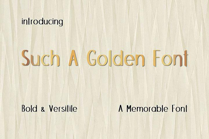 Such A Golden Font
