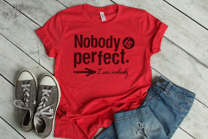 Nobody is perfect, Im nobody SVG | DXF