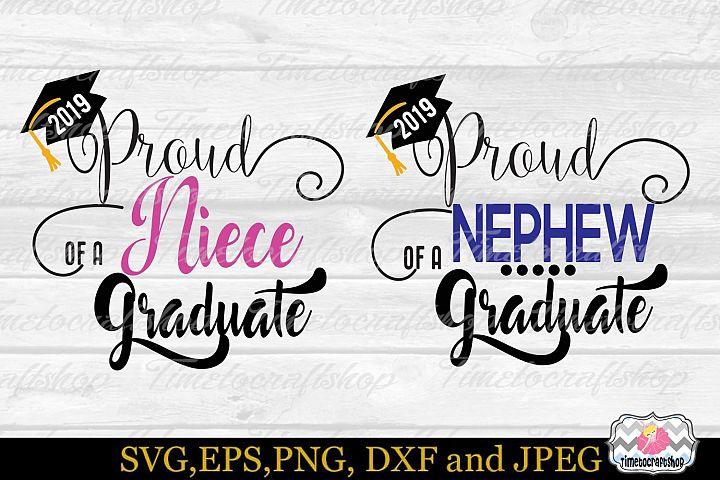 Proud Nephew, Proud Niece of a 2019 Graduate