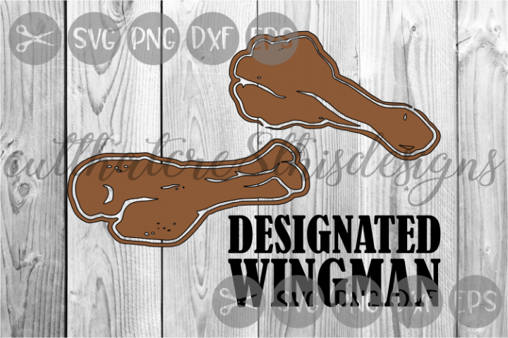 Chicken, Wings, Wingman, Funny, Cut File, SVG.