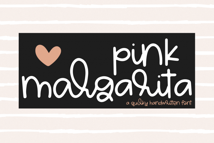 Pink Margarita - A Quirky Handwritten Font