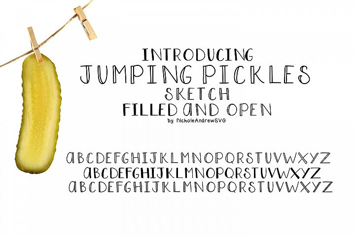 Jumping Pickles, Font trio - Open, Closed and Sketch