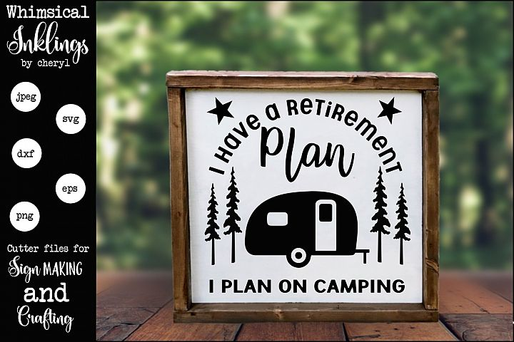 I Plan On Camping SVG