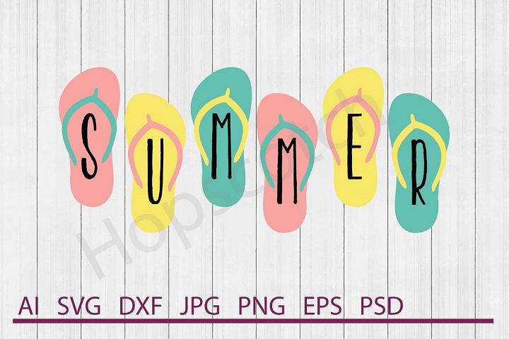 Summer SVG, Flip Flops SVG, DXF File, Cuttable File
