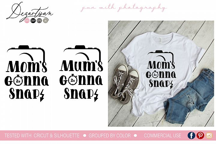 Moms gonna snap mum SVG | DXF Cut File