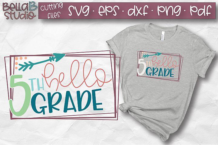 Hello 5th Grade SVG, Fifth Grade, Kids, School SVG, Grade 5