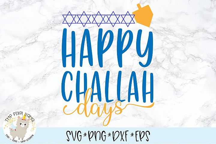 Happy Challah Days SVG Cut File