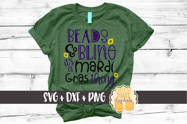 Beads and Bling Its a Mardi Gras Thing SVG PNG DXF Files