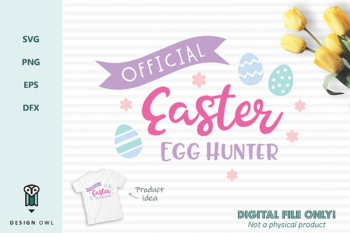 Official Easter Egg Hunter - Easter SVG cut file