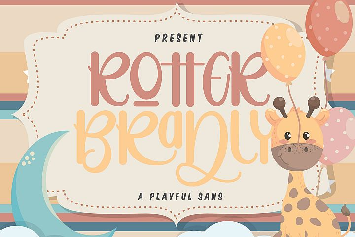 Rotter Bradly | A Playful Sans
