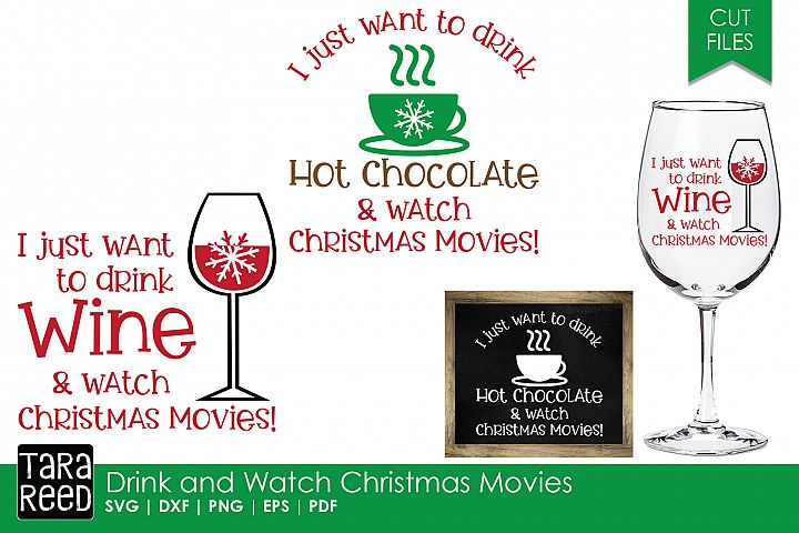 Drink & Watch Christmas Movies - SVG Files & Cut Files