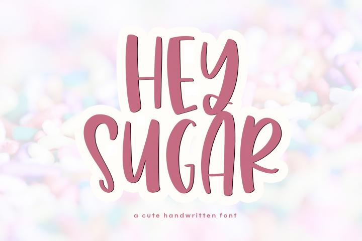 Hey Sugar - A Cute & Quirky Handwritten Font