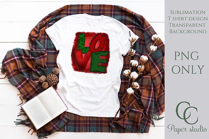 Love sublimation tshirt/mug design - Christmas edition