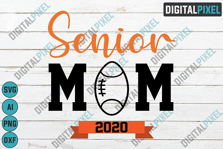 Senior Mom 2020 SVG PNG DXF Circut Cut Silhouette 3