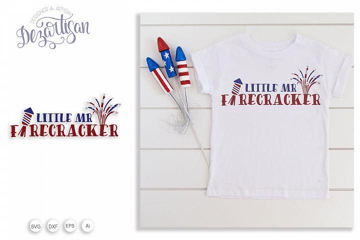Little Mr Firecracker Patriotic fourth of July SVG
