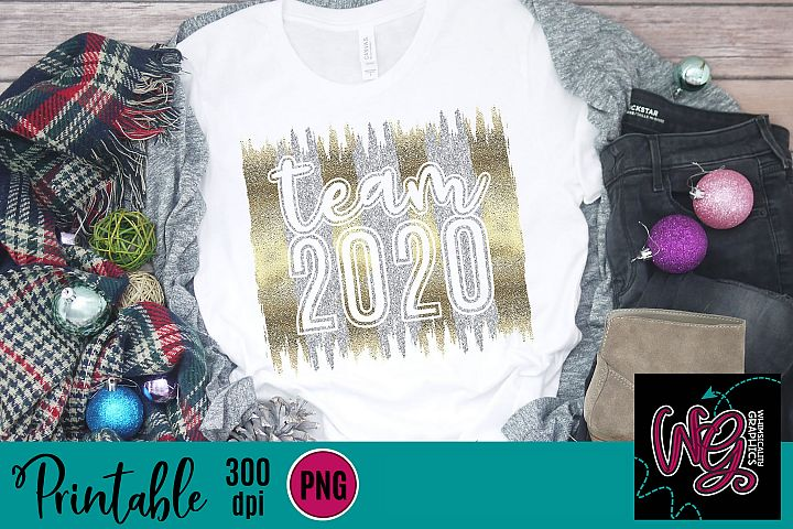 Team 2020 New Years Glitter Sublimation Printable