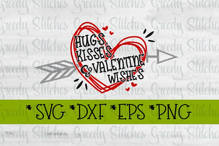Valentines Day | Hugs Kisses & Valentine Wishes SVG DXF EPS