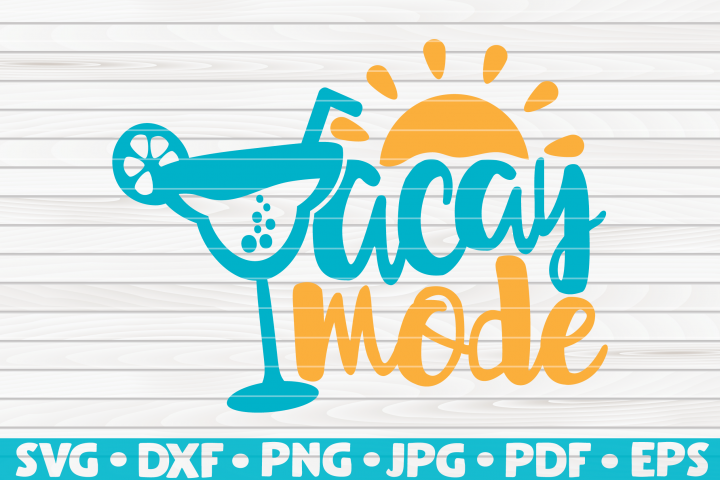Vacay Mode SVG | Summertime Vector