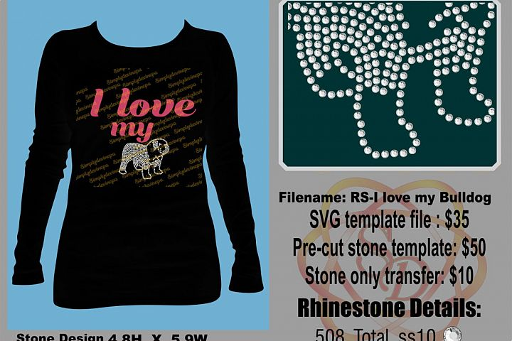 I love My Bulldog Rhinestone Template