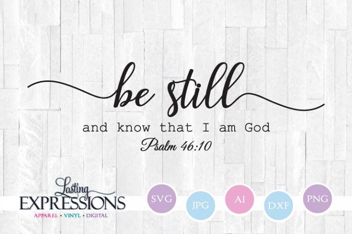 Be Still // SVG Design // Bible Verse