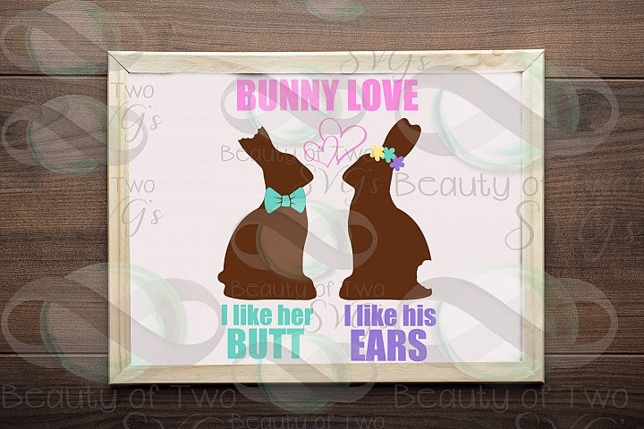 Easter Chocolate Bunny Love Svg & Png, Funny Easter svg,