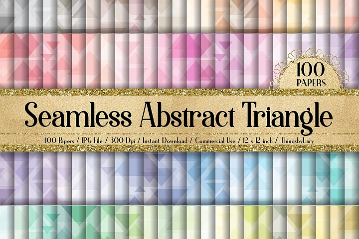 100 Seamless Abstract Triangle Shape Geometric Digital Paper