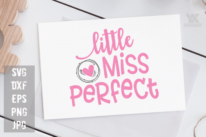 Little Miss Perfect SVG