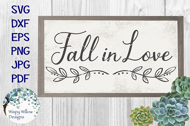 Fall in Love | Wedding Sign SVG Cut File